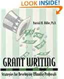 Grant Writing : Strategies for Developing Winning Proposals