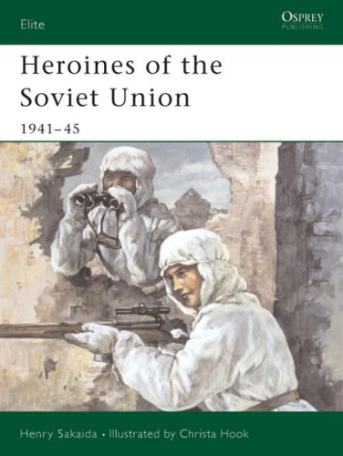 Heroines of the Soviet Union 1941-45 (Elite)