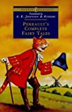 Perrault's Complete Fairy Tales (Puffin Classics) (0141306513) by Perrault, Charles