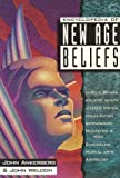 John Ankerberg Encyclopedia of New Age Beliefs (In defense of the faith series)