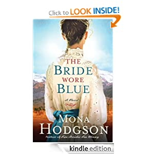 The Bride Wore Blue: A Novel (The Sinclair Sisters of Cripple Creek) Mona Hodgson