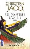 echange, troc Christian Jacq - Les Mystères d'Osiris, Tome 4 : Le grand secret