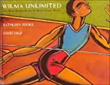 Wilma Unlimited (0739813218) by Raintree Steck-Vaughn Publishers