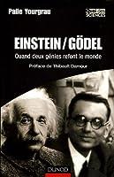 Einstein/Gödel : Quand deux génies refont le monde