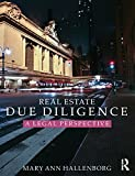 img - for Real Estate Due Diligence: A legal perspective by Mary Ann Hallenborg (2015-12-04) book / textbook / text book