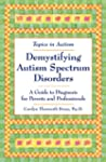 Demystifying Autism Spectrum Disorders