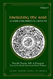 img - for Liberating the Soul: A Guide for Spiritual Growth, Volume Four book / textbook / text book