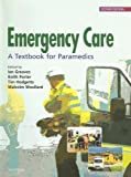 img - for Emergency Care: A textbook for paramedics book / textbook / text book