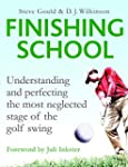 Finishing School: Understanding and P...