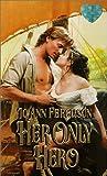 img - for Her Only Hero (Zebra Splendor Historical Romances) book / textbook / text book
