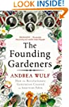 The Founding Gardeners: How the Revol...
