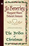 The Brides Of Christmas: The Wise VirginThe Vagabond KnightThe Unexpected Guest (0373771487) by Beverley, Jo