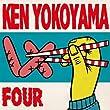 Four by Ken Yokoyama (2011-10-11)【並行輸入品】
