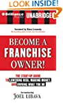 Become a Franchise Owner!: The Start-...