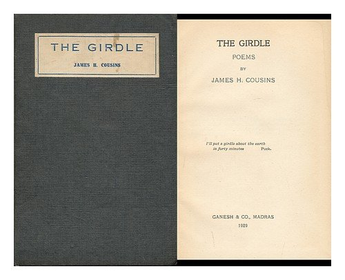 The Girdle : Poems / by James H. Cousins PDF