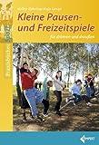 img - for Kleine Pausen- und Freizeitspiele f r drinnen und drau en book / textbook / text book