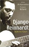 echange, troc Alain Antonietto, François Billard - Django Reinhardt