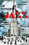 Le roman du jazz, premire poque, 18...