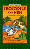 img - for Crocodile and Hen: A Bakongo Folktale book / textbook / text book