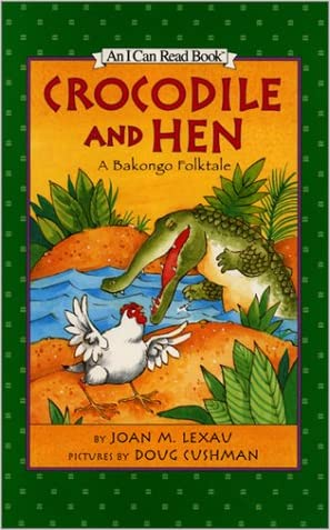 Crocodile and Hen: A Bakongo Folktale