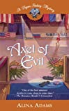 Axel of Evil: A Figure Skating Mystery (Berkley Prime Crime Mysteries)