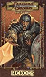 Dungeons & Dragons Miniatures: Heroes (Dungeons & Dragons)