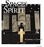 Spaces for Spirit: Adorning the Church