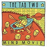 "Mind Movievon ""Tab Two"""