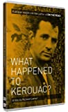 What Happened to Kerouac? [DVD]