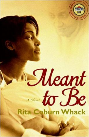 Meant to Be: A Novel (Strivers Row)