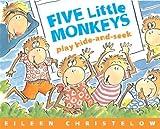 Five Little Monkeys Play Hide And Seek (Five Little Monkeys Picture Books)