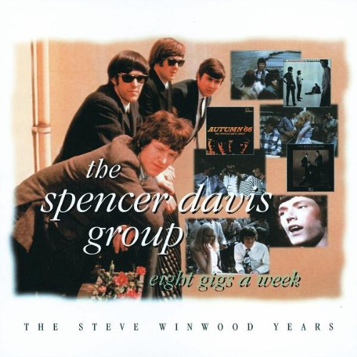 Eight Gigs A Week : The Steve Winwood Years