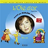 L'oie d'or (1CD audio)