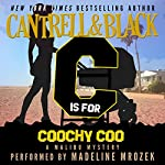 'C' is for Coochy Coo: Malibu Mystery, Book 3 | Sean Black,Rebecca Cantrell