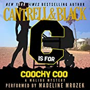 'C' is for Coochy Coo: Malibu Mystery, Book 3 | Sean Black, Rebecca Cantrell