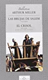 img - for Las Brujas De Salem, El Crisol / The Salem Witches,The Crucible (Spanish Edition) by Arthur Miller (2005-09-01) book / textbook / text book