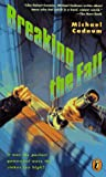 img - for Breaking the Fall (Plus) book / textbook / text book