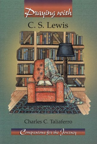 Praying With C. S. Lewis (Companions for the Journey) (Cs Lewis And Catholicism compare prices)