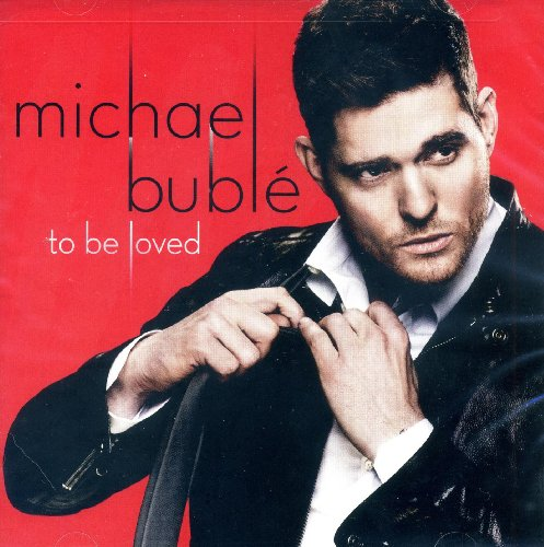 Michael Buble-To Be Loved-Deluxe Edition-CD-FLAC-2013-PERFECT Download