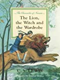 The Lion, the Witch and the Wardrobe Centenary (The Illustrated Chronicles of Narnia) (0001831526) by Lewis, C. S.