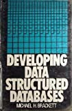 img - for Developing Data Structured Databases book / textbook / text book