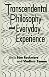 img - for Transcendental Philosophy and Everyday Experience book / textbook / text book
