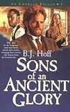 Sons of an Ancient Glory (An Emerald Ballad #4)