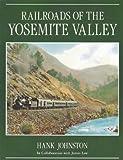 Railroads of the Yosemite Valley