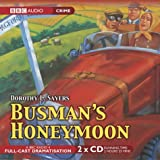 img - for Busmans Honeymoon (Lord Peter Wimsey Series)(BBC Radio Crime Full Cast Drama) (BBC Audio Collection: Crime) book / textbook / text book