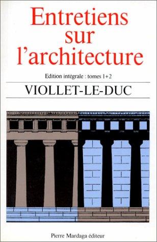 Livres en ligne gratuit google entretiens sur l architecture - Livre sur l architecture ...