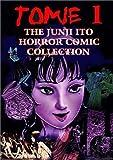 Tomie, Volume 1 (1588990842) by Ito, Junji