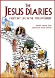 The Jesus Diaries - Every Day Life In The Time Of Messiah [DVD]