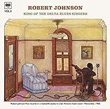 キング・オブ・ザ・デルタ・ブルース・シンガーズ VOL.2 / ロバート・ジョンソン (CD - 2007)
