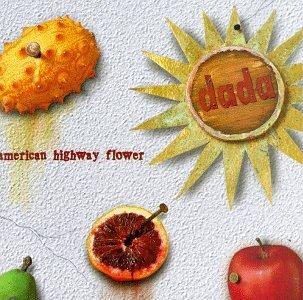 DADA - American Highway Flower - Zortam Music